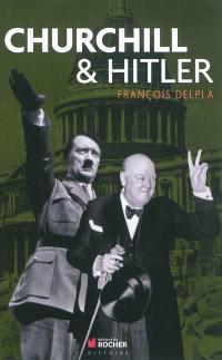 Churchill & Hitler