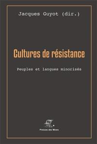 Cultures de résistance