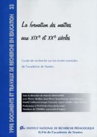 La formation des maîtres aux XIXe et XXe siècles