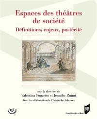 Espaces des théâtres de société