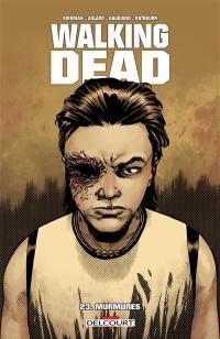 Walking dead. Volume 23, Murmures