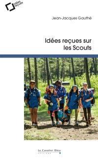 Idées reçues sur les scouts