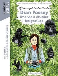 L'incroyable destin de Dian Fossey