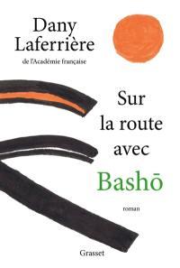 Sur la route avec Bashô