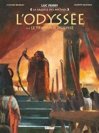 L'Odyssée. Volume 4, Le triomphe d'Ulysse