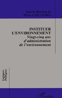 Instituer l'environnement