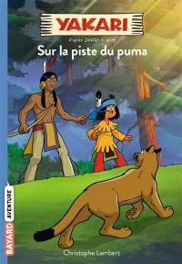 Yakari. Volume 1, Sur la piste du puma