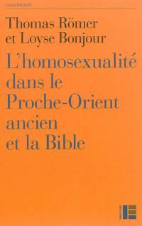 L'homosexualité dans le Proche-Orient ancien et la Bible