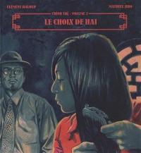 Chinh Tri. Volume 2, Le choix de Haï