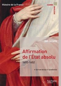 Histoire de la France, Affirmation de l'Etat absolu