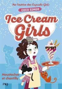 Ice cream girls. Volume 3, Moustaches et chantilly
