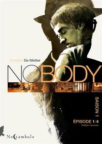No body. Volume 1, Soldat inconnu