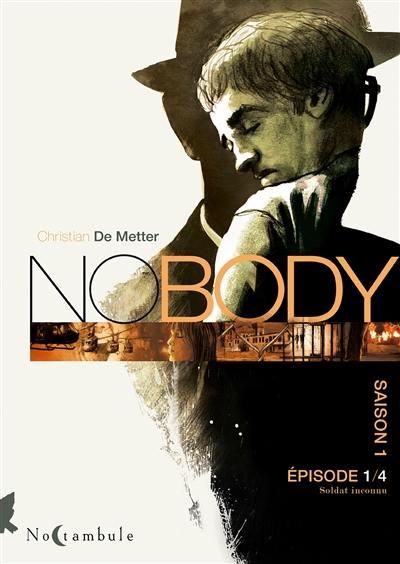 No body. Volume 1, Soldat inconnu