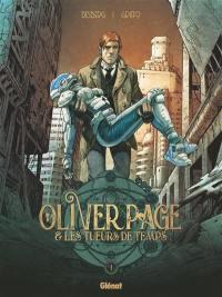 Oliver Page & les tueurs de temps. Volume 1,