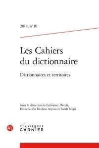 Cahiers du dictionnaire (Les). n° 10, Dictionnaires et territoires