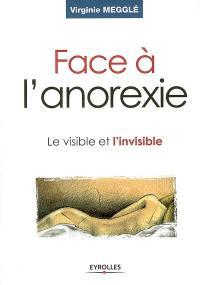 Face à l'anorexie