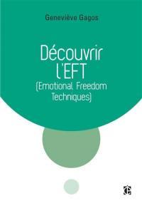 Découvrir l'EFT, Emotional freedom techniques