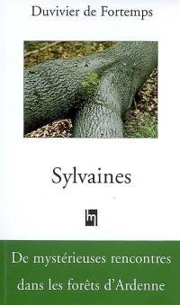 Sylvaines; Suivi de Falkenfels