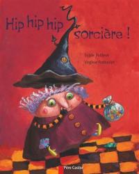 Hip hip hip sorcière !