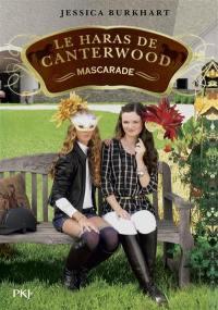 Le haras de Canterwood. Vol. 16. Mascarade