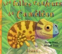 Les folles couleurs du Caméléon