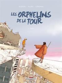 Les orphelins de la tour. Volume 1, Théo