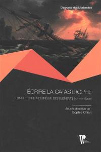 Ecrire la catastrophe