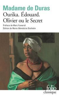 Ourika; Edouard; Olivier ou Le secret