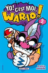 Yo ! C'est moi, Wario !. Volume 2,
