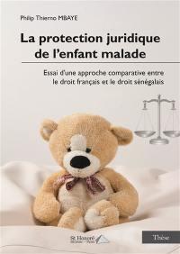 La protection juridique de l'enfant malade