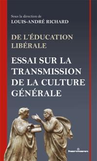 De l'éducation libérale