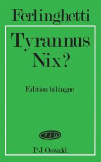 Tyrannus Nix ?