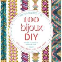 100 bijoux DIY, modèles et techniques étape par étape