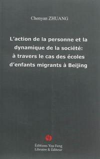L'action de la personne et la dynamique de la société