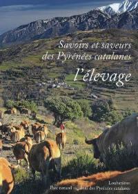 Savoirs et saveurs des Pyrénées catalanes, L'élevage