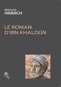 Le roman d'Ibn Khaldûn