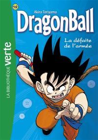 Dragon ball. Vol. 12. La défaite de l'armée