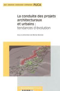 La conduite des projets architecturaux et urbains