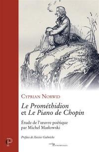 Le Prométhidion et Le piano de Chopin