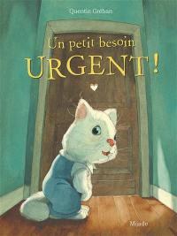 Un petit besoin urgent !
