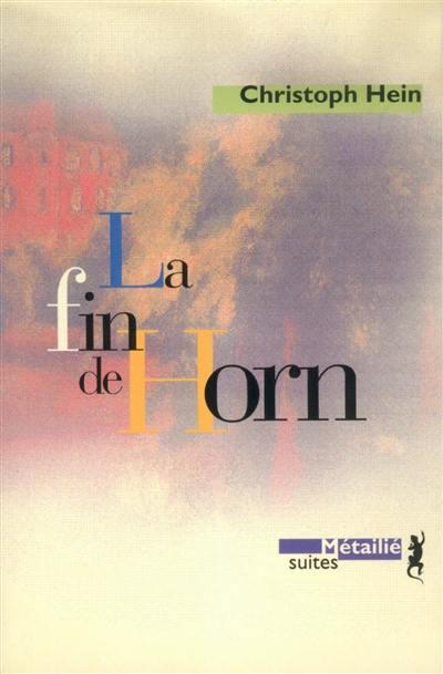 La fin de Horn