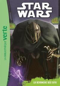 Star Wars. Vol. 3. La revanche des Sith
