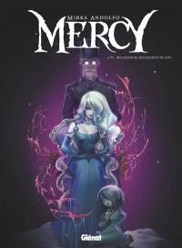 Mercy. Volume 2, Des chasseurs, des fleurs et du sang