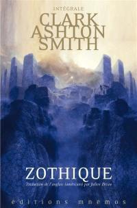 Mondes derniers. Volume 1, Zothique