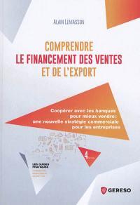 Comprendre le financement des ventes et de l'export
