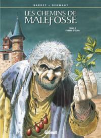 Les chemins de Malefosse. Volume 8, L'herbe d'oubli