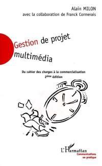 Gestion de projet multimédia