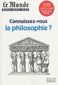 Connaissez-vous la philosophie ?