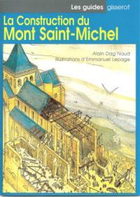 La construction du Mont Saint-Michel