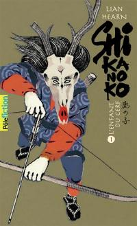 Shikanoko. Volume 1, L'enfant du cerf